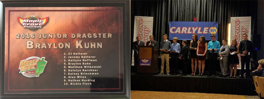 Kuhn Racing jr Dragster 54th annual Maple Grove Awards Banquet on February 4th